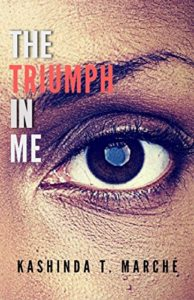 Picture of The Triumph in Me: Living to Die, but Decided to Live book cover