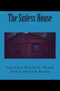 The Sinless House