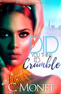 Do You Think I'd Crumble book 1